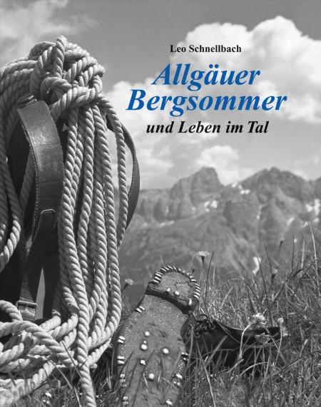 Leo Schnellbach: Allgäuer Bergsommer