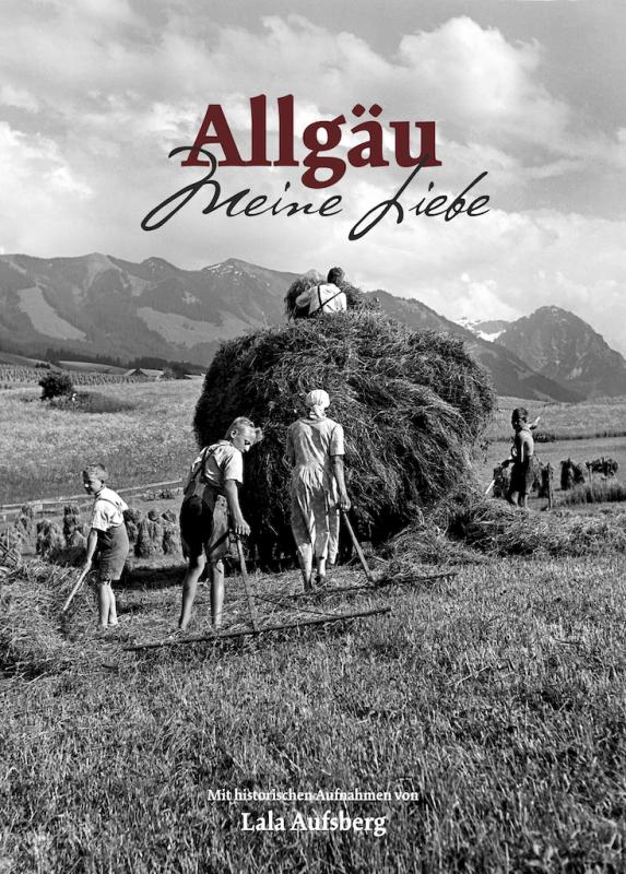 Allgäu - Meine Liebe